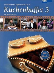 Kuchenbuffet 03 Mit Neuen Rezepten Lokalzeit Munsterland Bd 3