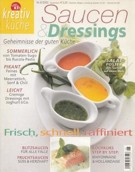 Kreativ Küche 06/2003: Saucen & Dressings - Geheimnisse der guten Küche [Broschiert]