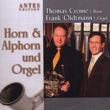 Thomas Crome - Horn & Alphorn und Orgel