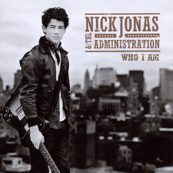 Nick Jonas & the Administration - Who I am (Deluxe Version)