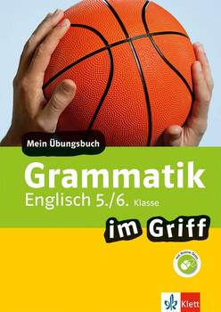 Klett Grammatik im Griff Englisch 5./6. Klasse. Mein Übungsbuch für Gymnasium und Realschule [Taschenbuch]