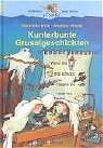 Kunterbunte Gruselgeschichten - Henriette Wich