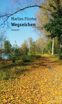 Wegzeichen - Marlies Förster  [Taschenbuch]