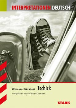 Interpretationshilfe Deutsch / WOLFGANG HERRNDORF: Tschick - Kramper, Werner
