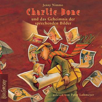 Charlie Bone und das Geheimnis der sprechenden Bilder. Folge 1 der Charlie-Bone-Abenteuer (4 CD)