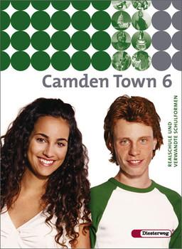 Camden Town 6. Textbook: Unterrichtswerk für Realschulen und verwandte Schulformen - Christoph Edelhoff