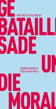 Sade und die Moral - George Bataille