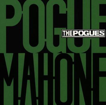 the Pogues - Pogue Mahone