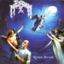 Messiah - Rotten Perish