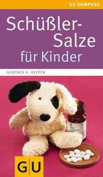 Schüßler-Salze für Kinder - Günther H. Heepen