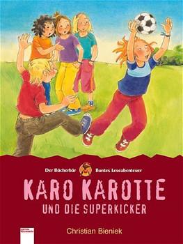 Karo Karotte und die Superkicker - Christian Bieniek