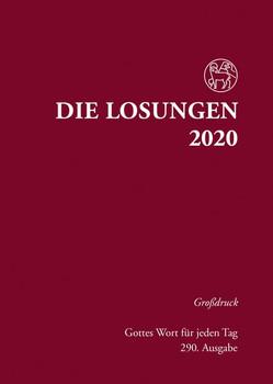 Die Losungen 2020 Deutschland / Die Losungen 2020. Grossdruck Hardcover [Gebundene Ausgabe]