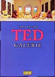 Neues aus der Ted-Galerie. Eine Weltkunstgeschichte in Plüsch, Teil 2. - Volker Brummig