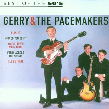 Gerry & The Pacemakers - Best Of The 60's