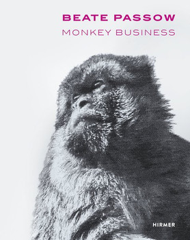 Beate Passow. Monkey Business [Gebundene Ausgabe]