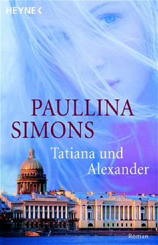 Tatiana und Alexander - Paullina Simons