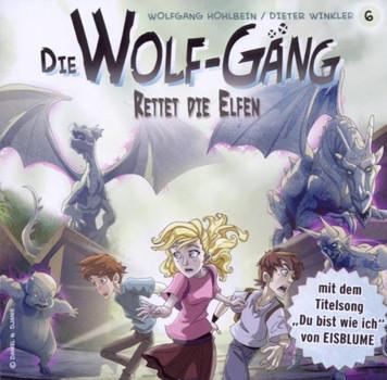 die Wolf-Gäng - Vol.6! Rettet die Elfen