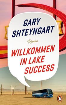 Willkommen in Lake Success. Roman - Gary Shteyngart  [Gebundene Ausgabe]