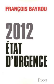 2012 Etat d'urgence - Bayrou, François
