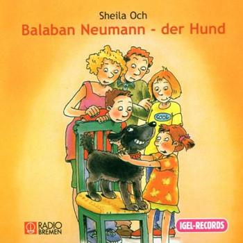 Sheila Och - Balaban Neumann,der Hund