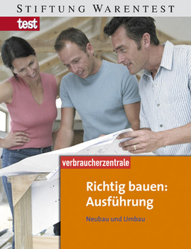 Richtig bauen: Ausführung. Neubau und Umbau - Peter Burk