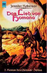 Das Lied von Homana. 2. Roman des Cheysuli- Zyklus. - Jennifer Roberson