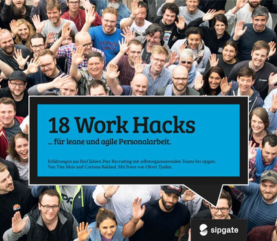 18 Work Hacks. damit leane & agile HR ohne Chef gelingt. - Corinna Baldauf  [Gebundene Ausgabe]
