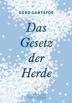 Das Gesetz der Herde - Gerd Ganteför  [Gebundene Ausgabe]
