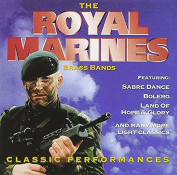 Royal Marines Brass Bands - Classic Performances