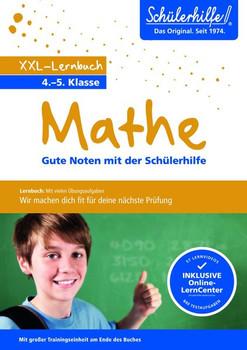 XXL-Lernbuch Mathe 4./5. Klasse. Gute Noten mit der Schülerhilfe [Taschenbuch]