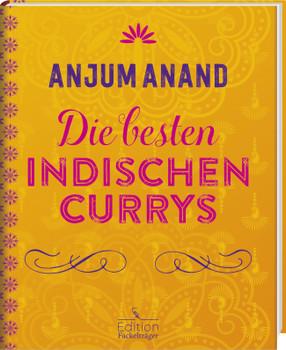 Die besten indischen Currys - Anjum Anand