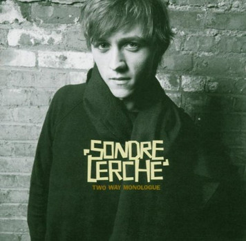 Sondre Lerche - Two Way Monologue