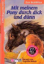 Mit meinem Pony durch dick und dünn. 2 Pferdegeschichten - Eva Boethius