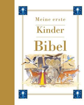 Meine erste Kinderbibel [Gebundene Ausgabe]