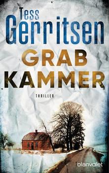 Grabkammer. Thriller - Tess Gerritsen  [Taschenbuch]