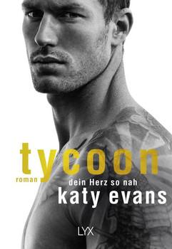 Tycoon - Dein Herz so nah - Katy Evans  [Taschenbuch]