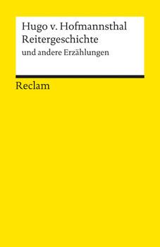 Reitergeschichte und andere Erzählungen - Hugo von Hofmannsthal