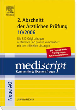 Mediscript, Kommentierte Examensfragen, Neue AO : 2. Abschnitt der Ärztlichen Prüfung (10/2006), 2 Bde. - Gisela Liebhaber