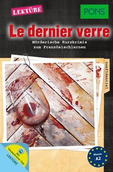 PONS Lektüre: Le dernier verre - Mörderische Kurzkrimis zum Französischlernen - Katja Retieb [Taschenbuch]