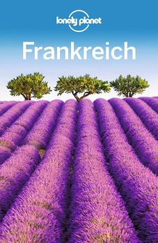 Lonely Planet Reiseführer Frankreich - Nicola Williams  [Taschenbuch]