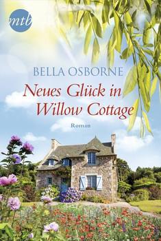 Neues Glück in Willow Cottage - Bella Osborne  [Taschenbuch]