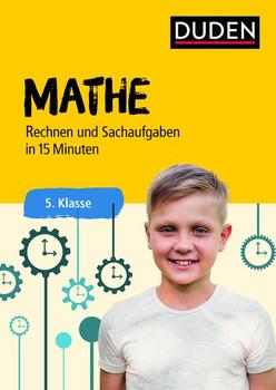 Mathe in 15 Minuten - Rechnen und Sachaufgaben 5. Klasse [Taschenbuch]