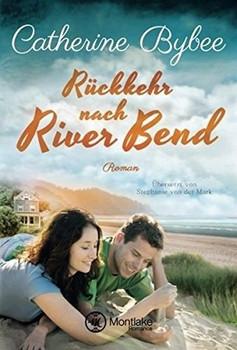 Rückkehr nach River Bend - Catherine Bybee  [Taschenbuch]