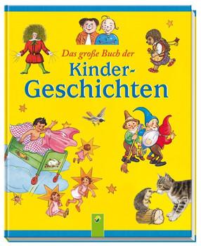 Das große Buch der Kindergeschichten - Heinrich Hoffmann  [Gebundene Ausgabe]