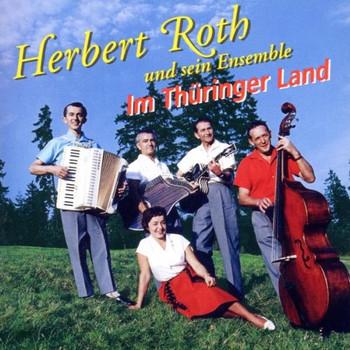 Herbert Roth - Im Thüringer Land