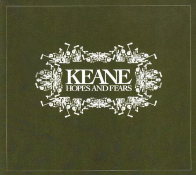 Keane - Hopes & Fears [Act Pac]