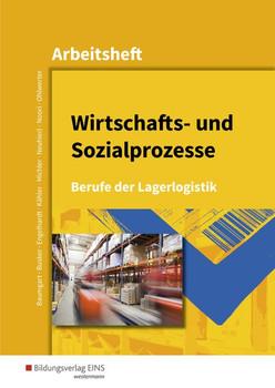 Berufe der Lagerlogistik / Wirtschafts- und Sozialprozesse. Berufe der Lagerlogistik: Arbeitsheft - Werena Busker  [Taschenbuch]