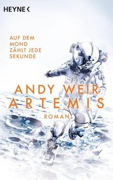 Artemis. Roman - Andy Weir  [Taschenbuch]