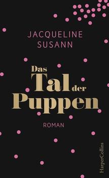 Das Tal der Puppen - Jacqueline Susann  [Gebundene Ausgabe]