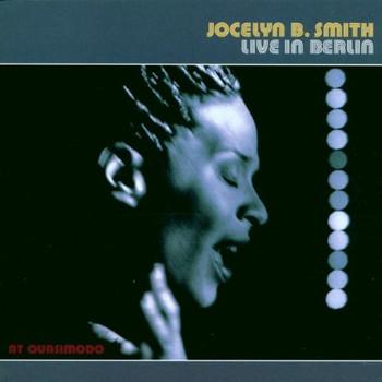 Jocelyn B. Smith - Live in Berlin